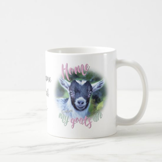 GOATS | Pygmy Home is Where MY Goats Are Coffee Mug