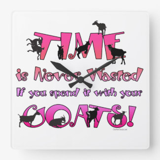 Goats | Time is Never Wasted |GetYerGoat Square Wall Clock
