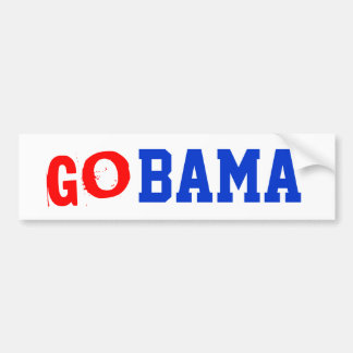 GOBAMA President Obama Election  Bumper Stickers
