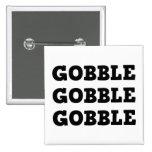 Gobble Gobble 2 Inch Square Button