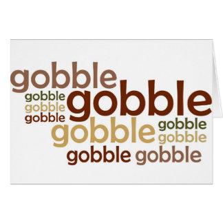 Gobble Gobble Gobble Greeting Card