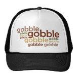 Gobble Gobble Gobble Hat