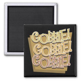 Gobble Gobble Gobble Magnets