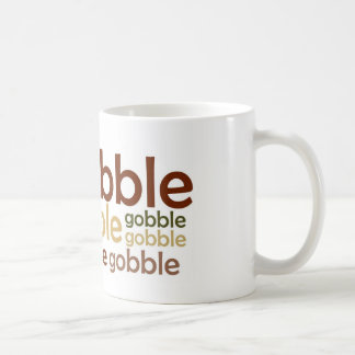 Gobble Gobble Gobble Classic White Coffee Mug