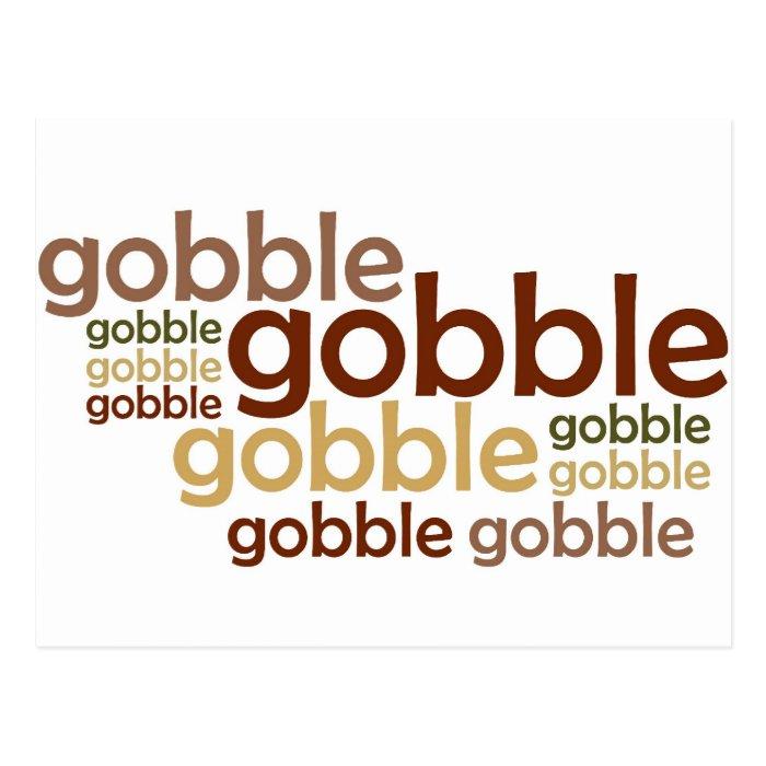 Gobble Gobble Gobble Postcard
