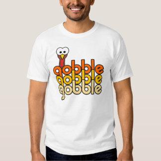 Gobble Gobble Gobble T Shirt