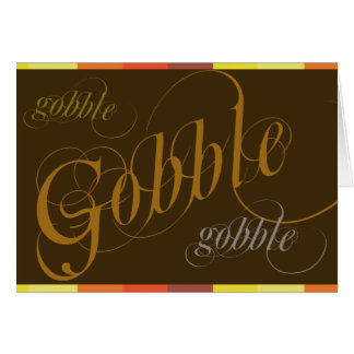 Gobble Gobble Multicolored Thanksgiving Card