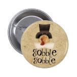 Gobble Gobble Turkey 2 Inch Round Button