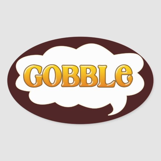 """""""Gobble"""" Thought Bubble for Thanksgiving Oval Stickers"""