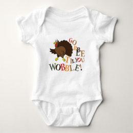 Gobble til you wobble! baby bodysuit