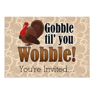 Gobble til you Wobble Funny Thanksgiving Dinner Invite