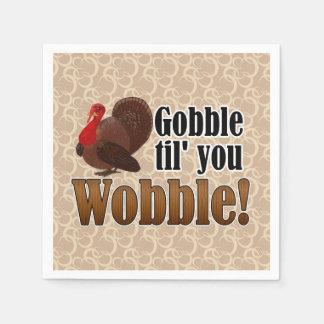 Gobble til you Wobble Funny Thanksgiving Dinner Disposable Napkin
