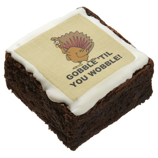 Gobble Til You Wobble Square Brownie