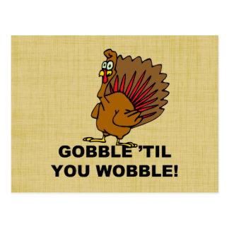 Gobble Til You Wobble Post Card