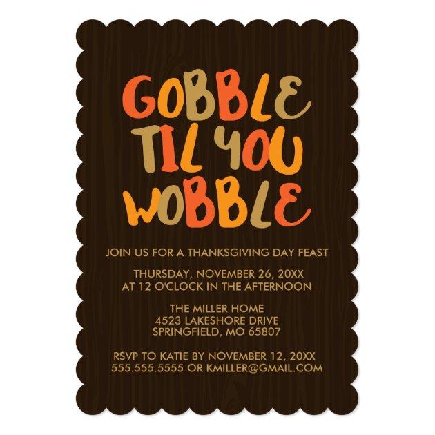 Gobble Til You Wobble Thanksgiving Dinner Card