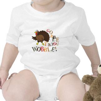 Gobble til you wobble! shirts