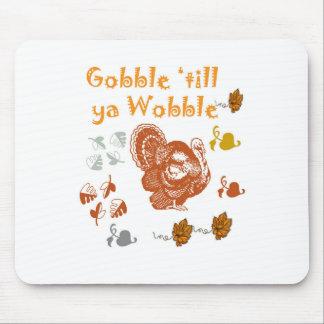 GOBBLE TILL YA WOBBLE PATTERN 2 MOUSE PAD