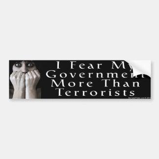 Gobierno del miedo más que terroristas pegatina para auto