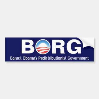 Gobierno del Redistributionist de BORG Barack Obam Pegatina De Parachoque