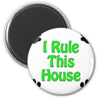 Gobierno esta casa imán redondo 5 cm