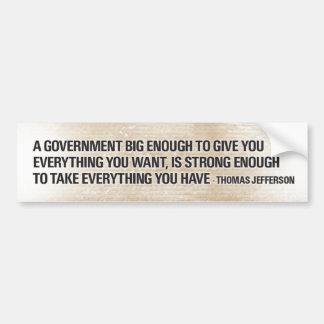Gobierno grande de Thomas Jefferson Pegatina Para Auto