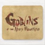 Goblins de las montañas brumosas mousepads