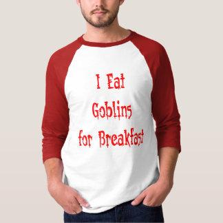 goblins for breakfast shirt