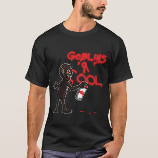 Goblins 'r Cool T-Shirt