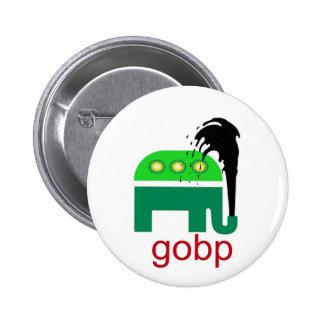 GOBP Gop Republican BP Oil Spill British Petroleum Button