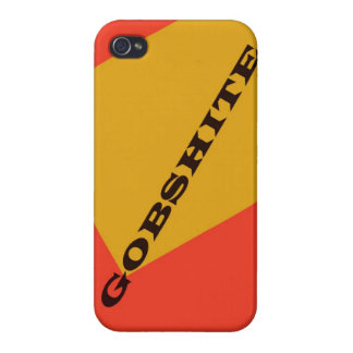 """""""Gobshite"""" Covers For iPhone 4"""