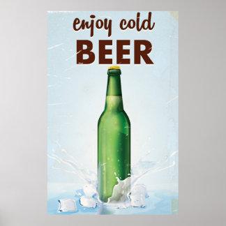 Goce del cartel de la bebida de la cerveza fría póster