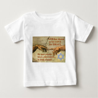 God...and Man...lend a hand for Israel Baby T-Shirt