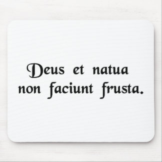 God and nature do not work together in vain. mousepads