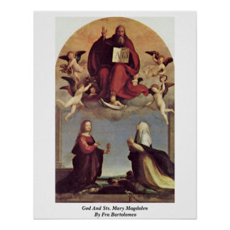 God And Sts. Mary Magdalen By Fra Bartolomeo Poster