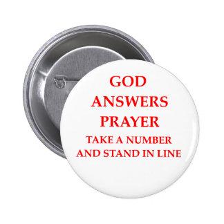 GOD answer prayer Pinback Button