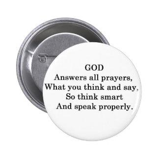 GOD ANSWERS ALL PRAYERS PINS