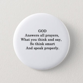 GOD ANSWERS ALL  PRAYERS BUTTON