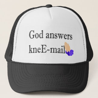 God answers kneE-mail religious gift Trucker Hat