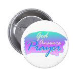 God answers prayer christian design pinback button