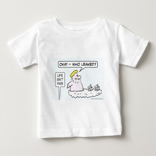 God asks angels who leaked. baby T-Shirt