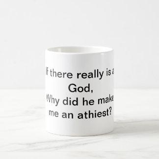 God, Athiest? Coffee Mug