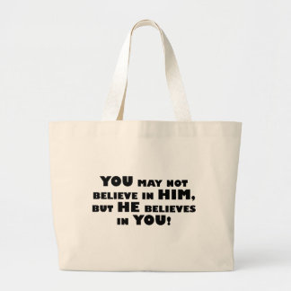God believes in atheists large tote bag