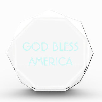 GOD BLESS AMERICA - CUSTOMIZABLE ACRYLIC AWARD