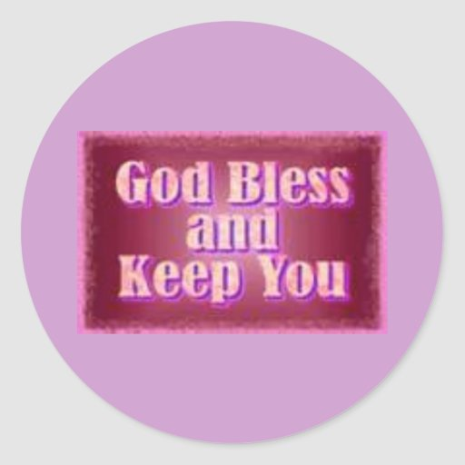 God Bless and Keep You stickers