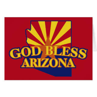 God Bless Arizona Card