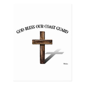 GOD BLESS COAST GUARD with rugged cross Postcard