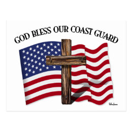 GOD BLESS COAST GUARD with rugged cross & US flag Postcard