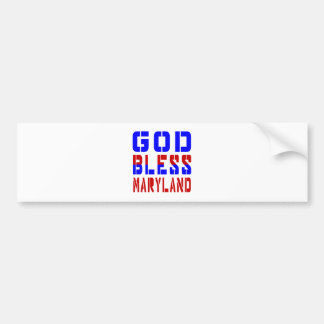 God Bless Maryland Bumper Sticker