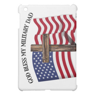 GOD BLESS MY MILITARY DAD, rugged cross & US flag Case For The iPad Mini