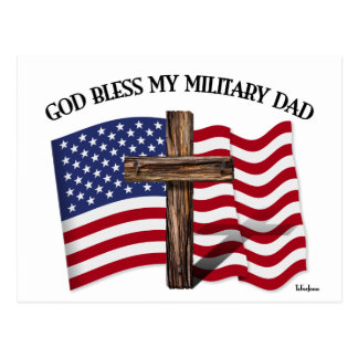 GOD BLESS MY MILITARY DAD, rugged cross & US flag Postcard